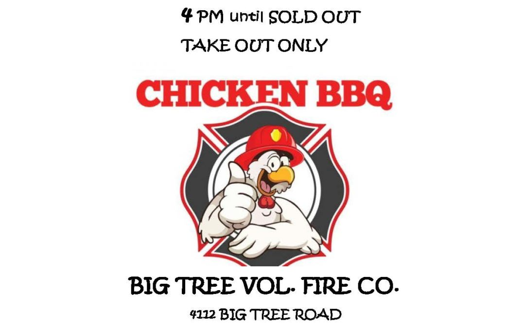 Big Tree Vol. Fire Co.  – WEIDNER'S CHICKEN BBQ